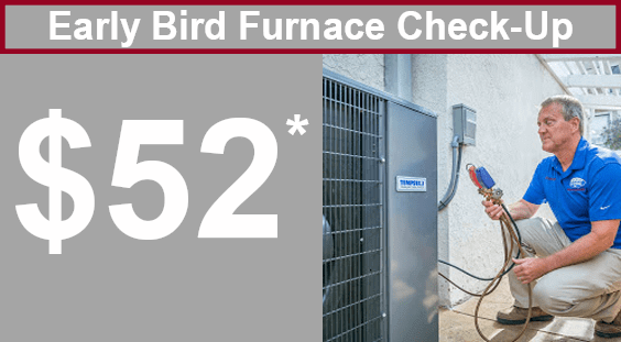 Early Bird Furnace Checkup